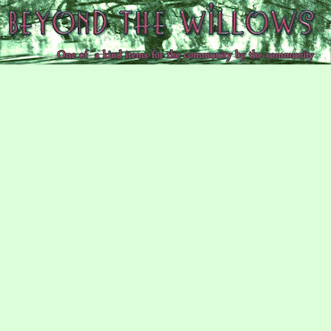 Follow on TWITTER @BeyondTheWillow !